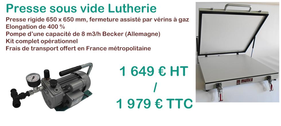 presse sous vide luthier promotion 2019